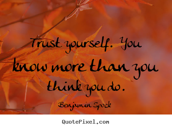 quote-trust-yourself_7379-3